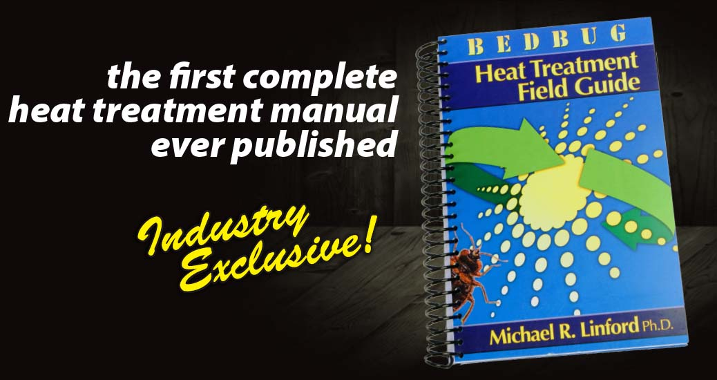 the first complete heat treatment manual ever published for bed bug heat treatments with electric heaters or propane heaters