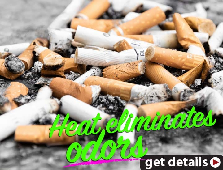 GreenTech Heat Solutions technology eliminates cigarette odors.