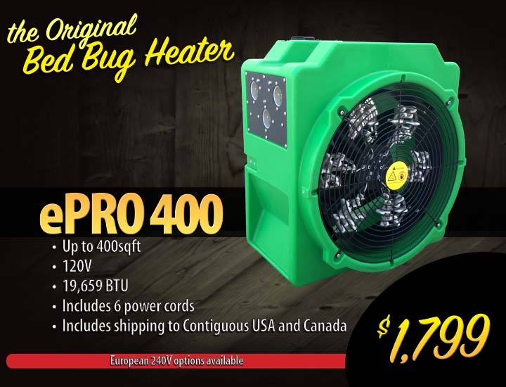 Kill all bed bugs and their eggs in one safe treatment. ePro 400 electric bed bug heater on sale.