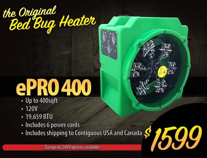 Kill all bed bugs and their eggs in one safe treatment. ePro 400 electric bed bug heater.