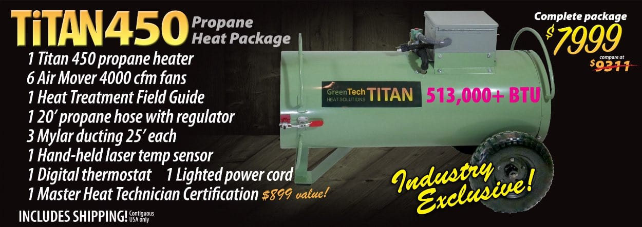 Titan 450 propane bed bug heat treatment system includes 6 high-temp fans andMaster Heat Technician Certification training